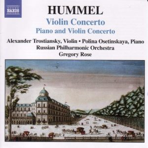Hummel: Concerto for Piano and Violin, Op. 17 / Violin Concerto